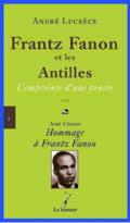 A. Lucrèce, Frantz Fanon