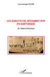 Les émeutes de Décembre 1959 en Martinique