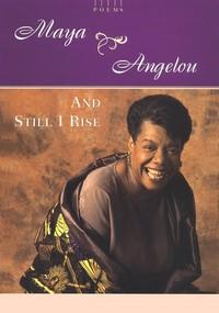 Maya Angelou  And_Still_I_Rise