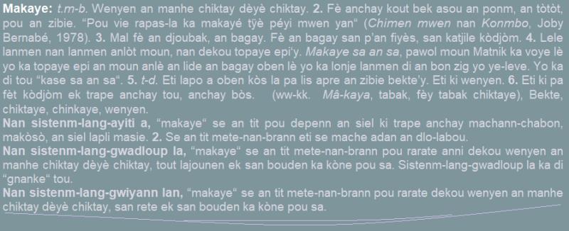Makaye  wenyen an manhe chitay dèyè chiktay bekte  chiktaye  chinkaye  wenyen.