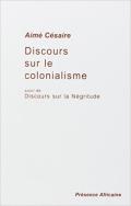 Aimé Césaire -discours sur le colonialisme  négritude