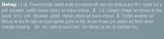 Behep  pawol lonje dwèt anlè an moun eti nan dekou ka fè'y santi kò'y piti douvan anlòt moun  an kare-moun.