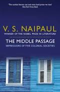 Sir Vidiadhar Surajprasad Naipaul  The middle of Passage