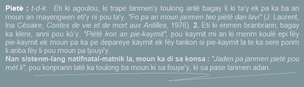 Pietè  eti ki agoulou  ki trape lanmen'y toulong anlè bagay li ki ta'y ek pa ka ba an moun an mayengwen eti'y te ke ni pou ta'y.