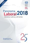 Panorama Laboral de América Latina y el Caribe 2018