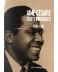 Aimé Césaire -écrits politiques- 1935-1956..........