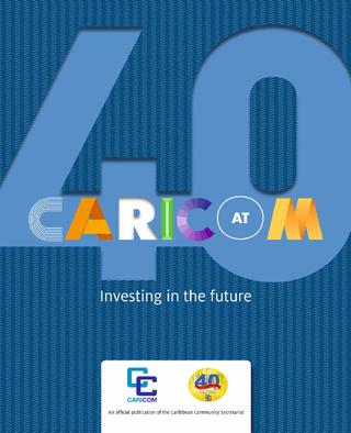 CARICOM 40th invest the future