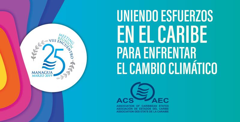 AEC Uniendo esfuerzos en el Caribe para enfrentar el Cambio Climatico