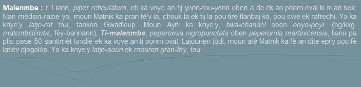Malenmbe  liann piper reticalatum  eti ka voye an tij-dwèt yonn-tou-yonn oben de