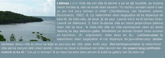 Laliman  Kote ale-vini otila tè-danme a pa ka djè toumbile  se toulong menm fondas la  mòn ek koule oben savann.
