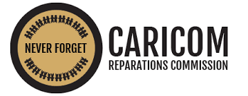 CARICOM Reparations Commission. Never forget