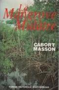 Cabort-Masson. la mangrove mulatre